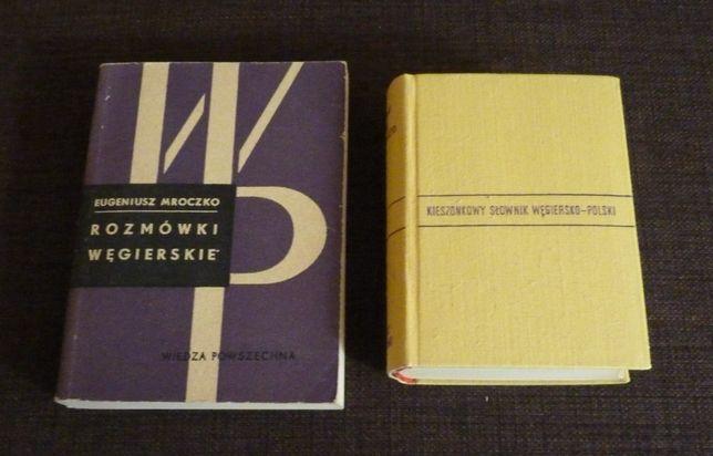 Rozmówki węgierskie i słownik węgiersko - polski