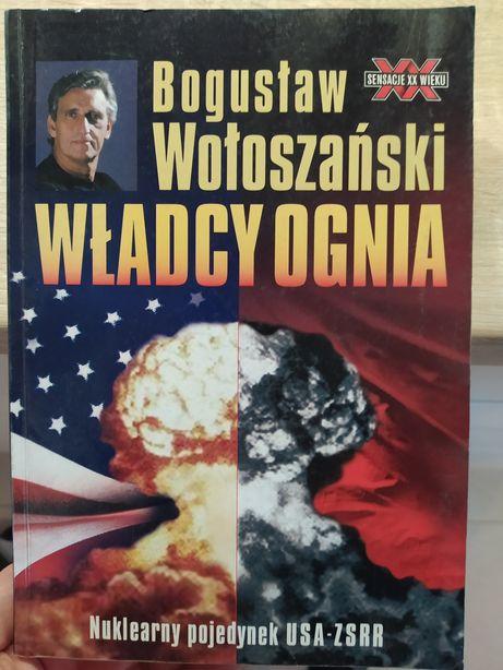 Władcy ognia Bogusław Wołoszański