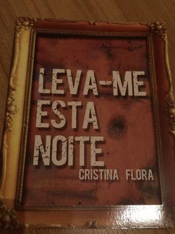 """Livro """"Leva-me esta noite"""",de Cristina Flora"""