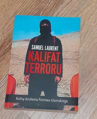 Kalifat terroru  - Samuel Laurent