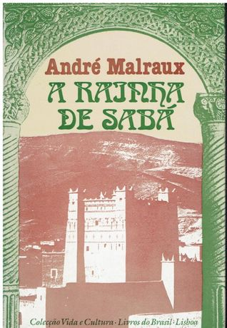 7601 A Rainha Sabá de André Malraux