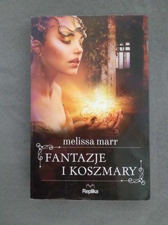 Melissa Marr - Fantazje i koszmary