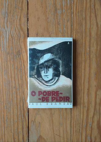 Raul Brandão - O Pobre de Pedir (Fac-simile da 1a. Edição)