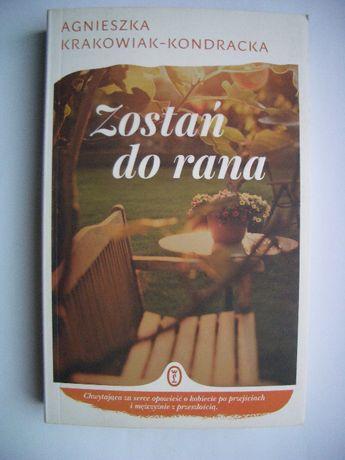 Zostań do rana - Agnieszka Krakowiak-Kondracka