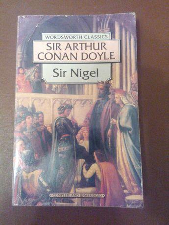 Книга Sir Nigel Артура Конан Дойла(на английском)