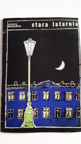 Stara latarnia   Elżbieta Burakowska