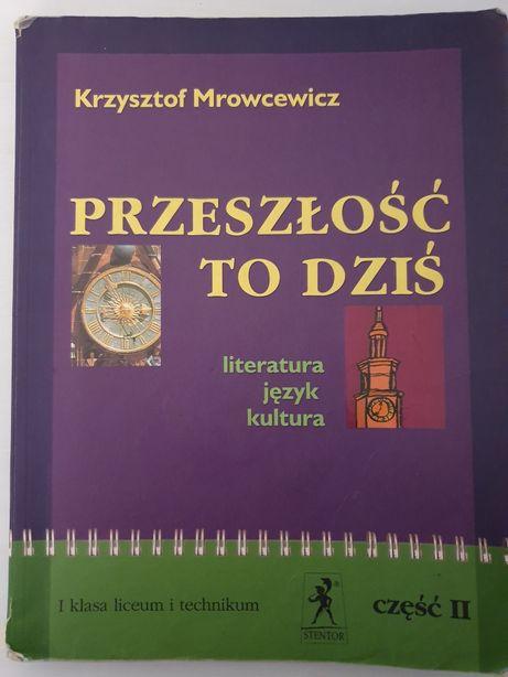 Przeszłość to dziś, cz. II K.Mrowcewicz