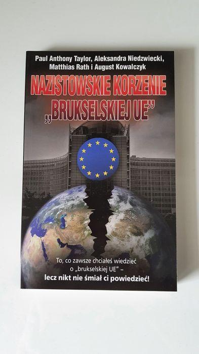 Książka Nazistowskie korzenie brukselskiej UE Rath Niedźwiecki Taylor Warszawa - image 1