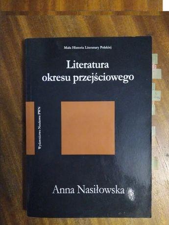 Literatura okresy przejściowego - Anna Nasiłowska