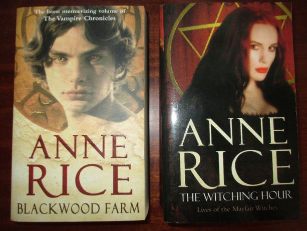 "Anne Rice ""The witching hour"" and ""Blackwood farm"""