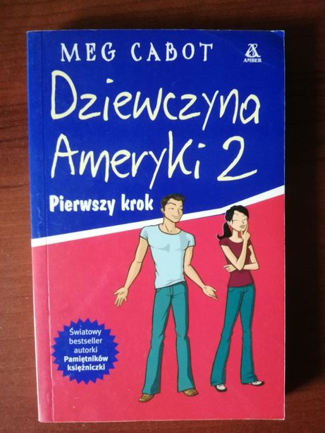 """""""Dziewczyna Ameryki 2. Pierwszy krok"""" Meg Cabot"""
