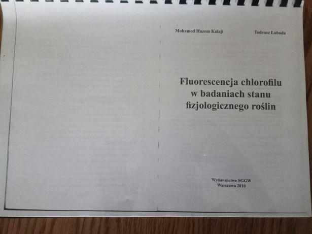 Fluorescencja chlorofilu w badaniach stanu fizjologicznego roslin