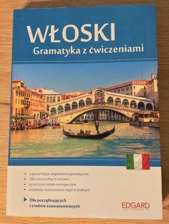 Włoski Gramatyka z ćwiczeniami (A1-B2) Edgard