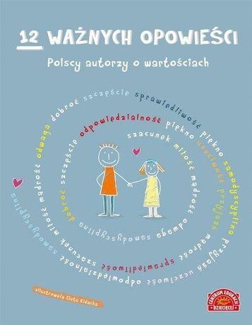 12 ważnych opowieści, polscy autorzy o wartościach LEKTURA 3 KLASA