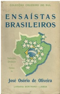 0700 Ensaístas Brasileiros de José Osório de Oliveira / Autografado