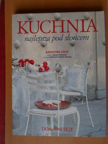 Kuchnia najlepsza pod słońcem Katarzyna Likus