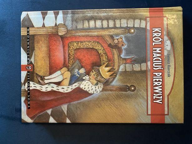 Janusz Korczak Król Maciuś Pierwszy