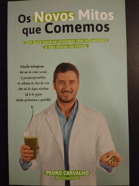 Os novos mitos que comemos (nutricionista Pedro Carvalho)