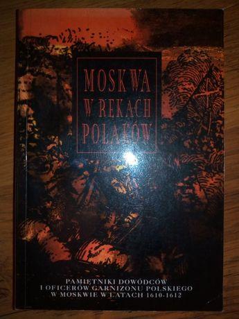 Moskwa w rękach Polaków