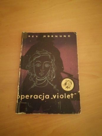Książka Operacja violet Jerzy Hornung