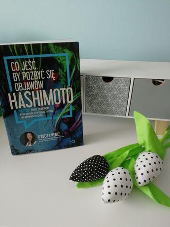 Co jeść by pozbyć się objawów Hashimoto książka