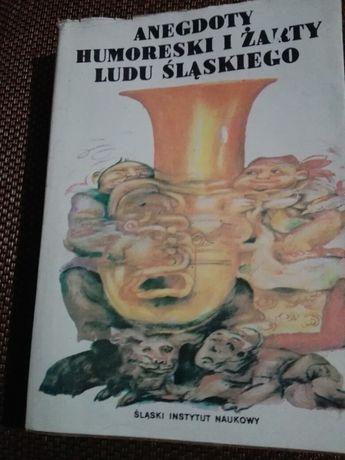 Anegdoty Humoreski i Żarty Ludu Śląskiego