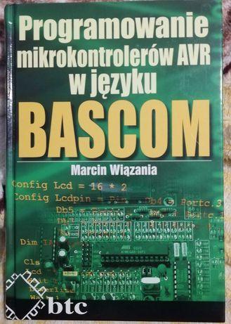 Programowanie mikrokontrolerów AVR w języku Bascom Marcin Wiązania