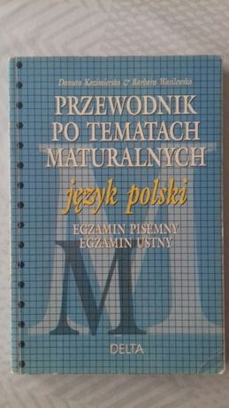 Przewodnik po tematach maturalnych. Język polski. Wasilewska