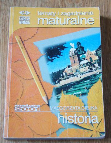 Historia Tematy i zagadnienia maturalne
