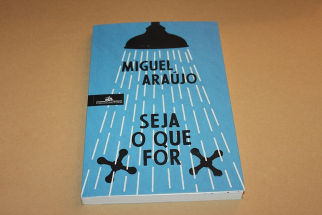 Seja o Que For//Miguel Araújo