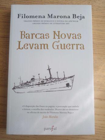 Barcas novas levam guerra - Filomena Marona Beja
