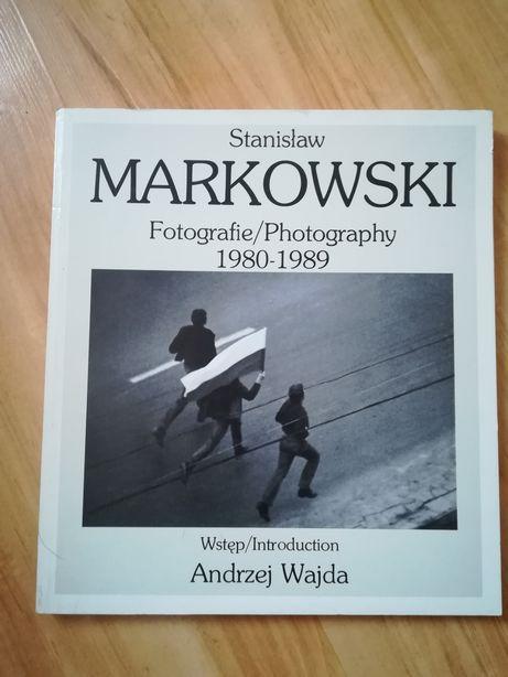Fotografie / Photography 1980 -1989 Stanisław Markowski