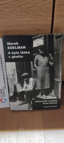 A była láska v ghettu / Marek Edelman