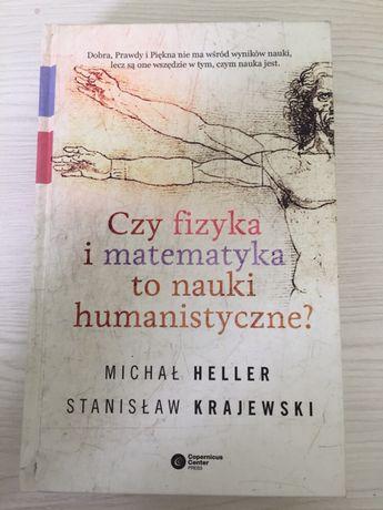 Czy fizyka i matematyka to nauki humanistyczne? Heller Krajewski