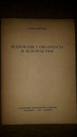 Planowanie i organizacja w budownictwie Rowiński