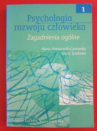 Psychologia rozwoju człowieka. Zagadnienia ogólne TOM 1