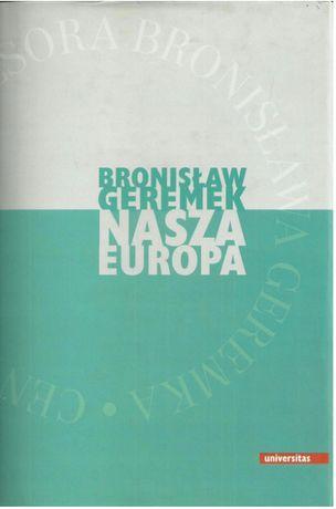 Nasza Europa - Bronisław Geremek