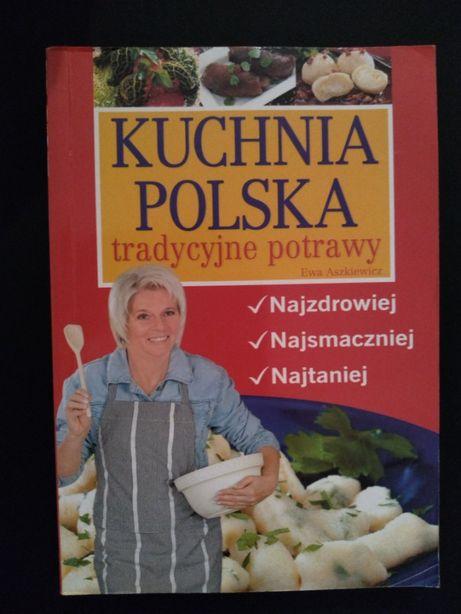 Ewa Aszkiewicz - Kuchnia polska tradycyjne potrawy