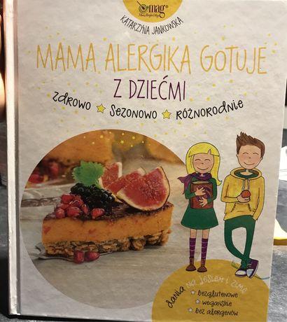 """""""Mama alergika gotuje z dziećmi"""" Katarzyna Janowska"""