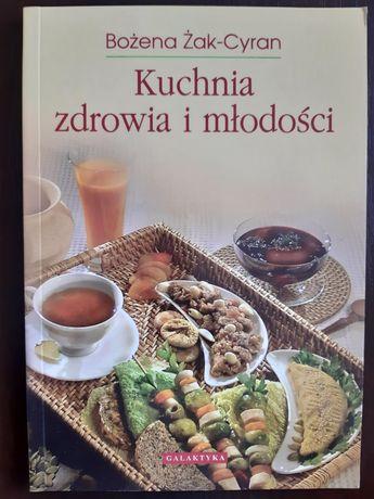 Kuchnia zdrowia i młodości Bożena Żak-Cyran