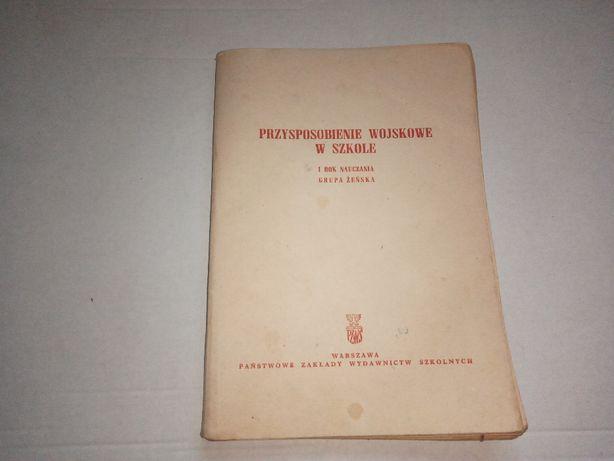 Przysposobienie wojskowe w szkole I rok nauczania 1965r.