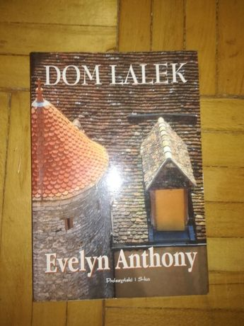 Dom Lalek- Evelyn Anthony