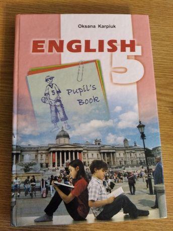 Англійська 5 клас Оксана Карпюк + зошит робочий