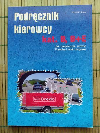 Podręcznik kierowcy kat. B B+E Kędziora Witold