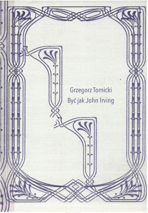 Być jak John Irving Łódź - image 1