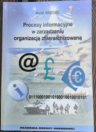 Procesy informacyjne w zarządzaniu organizacją zhierarchizo M. Wrzosek
