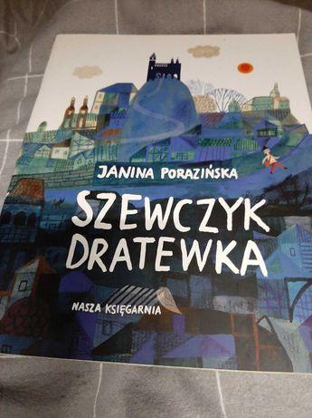 Książka dla dzieci- Janina Porazińska - Szewczyk Dratewka