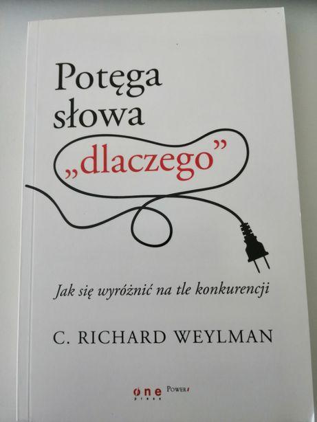"""Potęga słowa """"dlaczego"""" C.R. Weylman"""