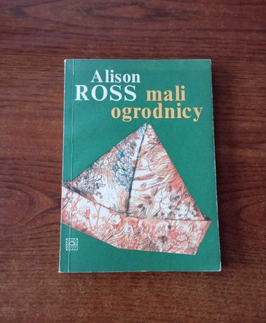 Mali ogrodnicy, Alison Ross, ogrodnictwo