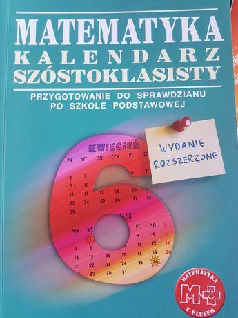 Matematyka kalendarz szóstoklasisty przygotowanie do sprawdzianu po SP